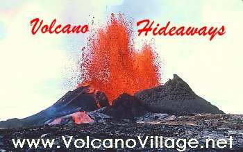 Volcano Hideaways, Volcano Village, Big Island, Hawaii